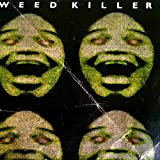 Weedkiller Greatest Hits