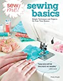 Sew Me! Sewing Basics: Simple Techniques and Projects for First-Time Sewers (Design Originals)...
