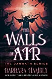 The Walls of Air (The Darwath Series Book 2)