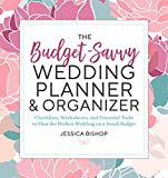 The Budget-Savvy Wedding Planner & Organizer: Checklists, Worksheets,  and Essential Tools to Plan...
