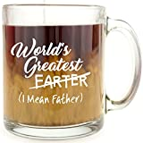 World's Greatest Farter (I Mean Father) - Glass Coffee Mug Makes a Great Gift for Dad