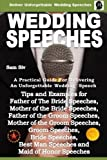 Wedding Speeches - A Practical Guide for Delivering an Unforgettable Wedding Speech: Tips and...
