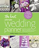 The Knot Ultimate Wedding Planner [Revised Edition]: Worksheets, Checklists, Etiquette, Timelines,...