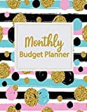 Monthly Budget Planner: Weekly Expense Tracker Bill Organizer Notebook Business Money Personal...