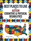 Best Places to Live for Autism: Cognitive and Physical Disabilites