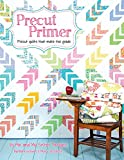 Precut Primer Quilt Pattern Book by Me and My Sister Designs