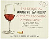The Essential Scratch & Sniff Guide to Becoming a Wine...