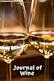 Journal of Wine: Ultimate Portable Wine Collection Organizer...