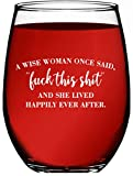 A Wise Woman Once Said…And She Lived Happily Ever After -...