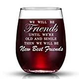JERIO We Will Be Friends Until We Are Old And Senile, Best...