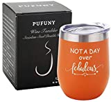 Pufuny Not a Day Over Fabulous Wine Tumbler,Birthday Wine...