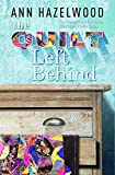 The Quilt Left Behind (Wine Country Quilts Series Book 5)