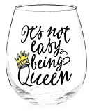 BnB Novelty Stemless Wine Glass Its Not Easy Being Queen...