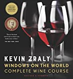 Kevin Zraly Windows on the World Complete Wine Course:...