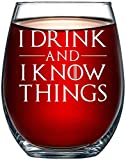 I Drink and I Know Things Wine Glass Game of...