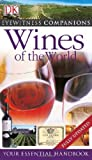 Eyewitness Companions: Wines of the World: Your Essential...