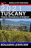 Wines of Tuscany: Chianti, Montalcino, and Bolgheri (Guides...