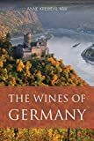 The wines of Germany (The Classic Wine Library)