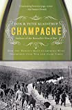 Champagne: How the World's Most Glamorous Wine Triumphed...