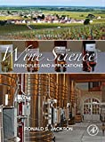 Wine Science: Principles and Applications (Food Science and...