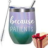 Because Patients Unique Wine Glass Gift Idea for Dentist,...