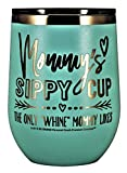 MOMMYS SIPPY CUP WINE GLASS GIFT TUMBLER – Engraved...