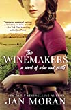 The Winemakers: A Novel of Wine and Secrets (Wine Country)