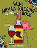 Wine Animals Coloring Book: Wine and Animal Designs for...