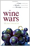 Wine Wars: The Curse of the Blue Nun, the Miracle of Two...