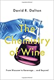 The Chemistry of Wine: From Blossom to Beverage and Beyond