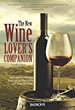 The New Wine Lover's Companion: Descriptions of Wines from...