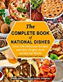 The Complete Book Of National Dishes: Over 200 Delicious...